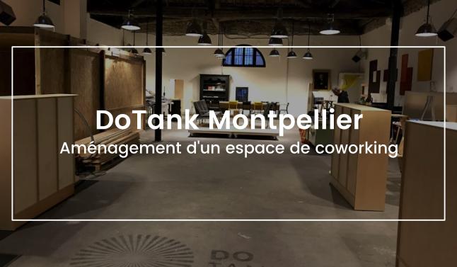 aménagement d'un espace de coworking à Montpellier - DoTank à Montpellier