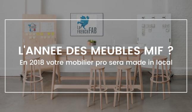 2018 année des meubles made in france.