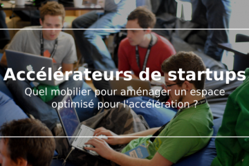 /Accelerateurs/mobilier pour accélérateur de startups