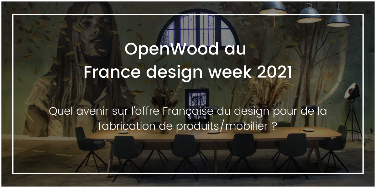 OpenWood au France Design Week